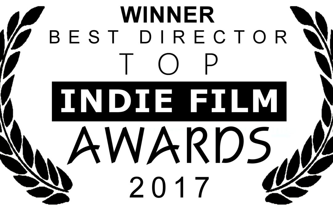 WINNER  Best Director, Justin Connor – THE GOLDEN AGE.  Top Indie Film Awards, 2017